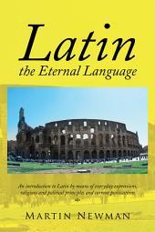 Latin - the Eternal Language