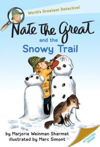 Nate the Great and the Snowy Trail Book
