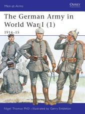 The German Army in World War I (1): 1914–15
