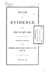 Notes of the Commissioners to the Code of Evidence Reported to the Legislature  Feb  1889 PDF