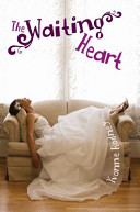 The Waiting Heart