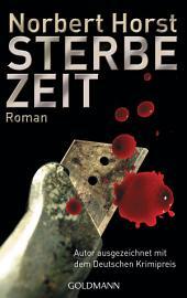 Sterbezeit: Roman