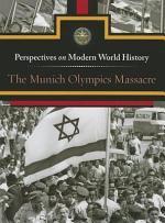The Munich Olympics Massacre