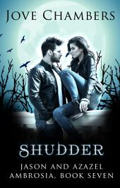 Shudder (Jason and Azazel #7)