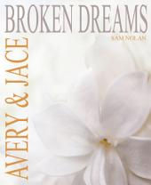 Broken Dreams: Gay Romance