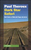 Dark star safari  Dal Cairo a Citt   del Capo via terra PDF