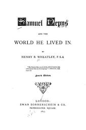 Samuel Pepys and the World He Lived in