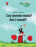 Am I Small? Czy Jestem Mala?