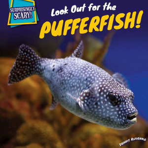 Look Out for the Pufferfish  PDF