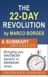 The 22 Day Revolution By Marco Borges A Summary And Analysis Book PDF