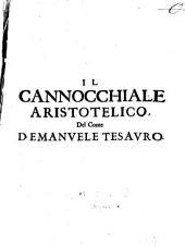 Il Cannocchiale Aristotelico, O' sia, Idéa Dell'Argvta Et Ingeniosa Elocvtione Che serue à tutta l'Arte Oratoria, Lapidaria, Et Simbolica