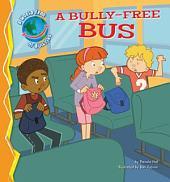 Bully-Free Bus