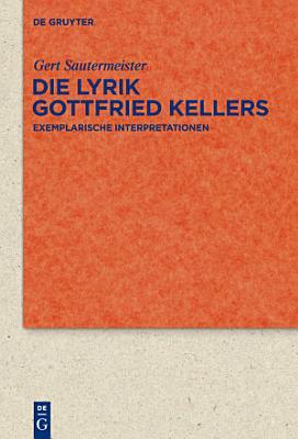 Die Lyrik Gottfried Kellers PDF
