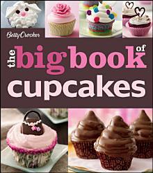 Betty Crocker Big Book Of Cupcakes Book PDF
