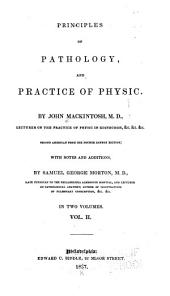 Principles of Pathology, and Practice of Physic: Volume 2