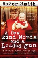 A Few Kind Words and a Loaded Gun PDF