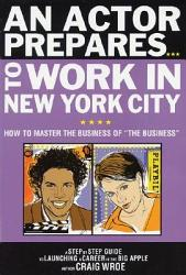An Actor Prepares To Work In New York City Book PDF