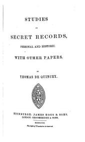 Studies on Secret Records: Personal and Historie with Ather Papers