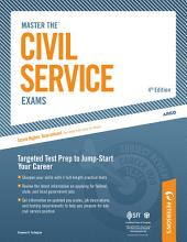Master the Civil Service Exams: Edition 4