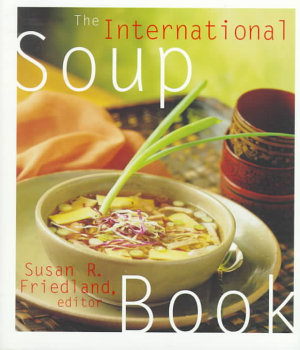 The International Soup Book