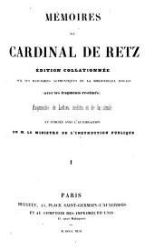 Mémoires du cardinal de Retz: édition collationnée sur les manuscrits authentiques de la Bibliothèque royale, Volume1