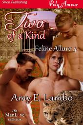 Two of a Kind [Feline Allure 4]