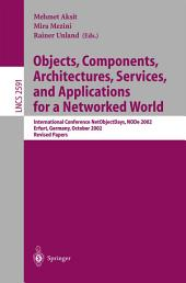 Objects, Components, Architectures, Services, and Applications for a Networked World: International Conference NetObjectDays, NODe 2002, Erfurt, Germany, October 7-10, 2002, Revised Papers