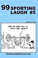 99 Sporting Laugh #5