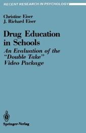 """Drug Education in Schools: An Evaluation of the """"Double Take"""" Video Package"""