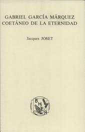 Gabriel García Márquez: coetáneo de la eternidad