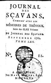Journal des sçavans, combiné avec les Mémoires de Trevoux: Suite des CLXX volumes du Journal des sçavans, Volume66