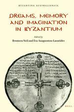 Dreams, Memory and Imagination in Byzantium