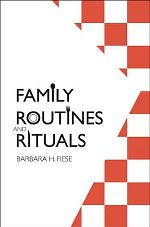 Family Routines and Rituals
