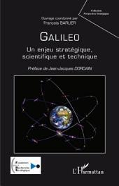 Galileo, un enjeu stratégique, scientifique et technique