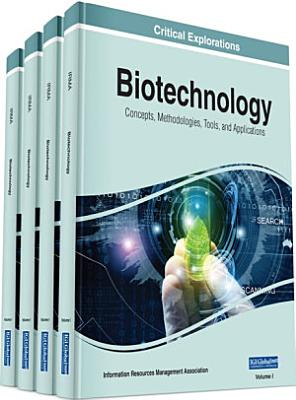 Biotechnology  Concepts  Methodologies  Tools  and Applications PDF