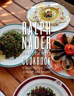 The Ralph Nader and Family Cookbook Book