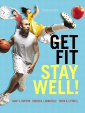Get Fit, Stay Well!: Edition 3