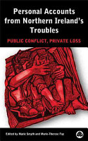 Personal Accounts From Northern Ireland s Troubles PDF