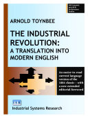 The Industrial Revolution: A Translation into Modern English
