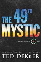 The 49th Mystic  Beyond the Circle Book  1  PDF