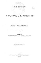 Detroit Review of Medicine and Pharmacy: Volume 8