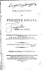 A Collection of Fugitive Essays, in Prose and Verse