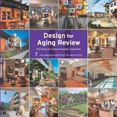 Design for Aging Review 11: AIA Design for Aging Knowledge Community