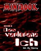 MINIBOOK 001: Das verlorene Ich
