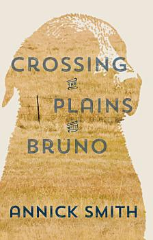 Crossing the Plains with Bruno PDF
