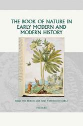 The Book Of Nature In Early Modern And Modern History Book PDF