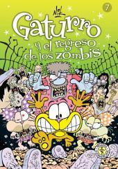 Gaturro 7. Gaturro y el regreso de los zombis (Fixed Layout)