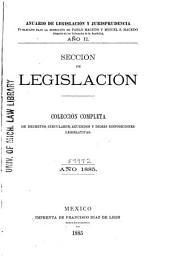 Anuario de legislación y jurisprudencia: Colección completa de decretos, circulares, acuerdos y démas disposiciones legislativas. Sección de legislación, Volumen 2