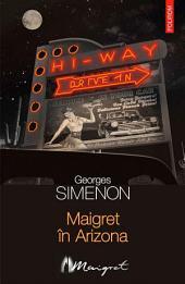 Maigret în Arizona