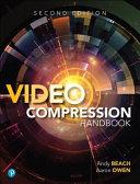 Video Compression Handbook